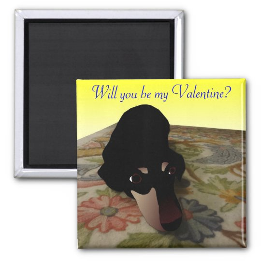 Happy Valentine's Day - Will You Be My Valentine? Magnet