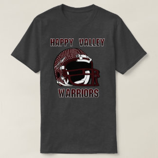 Happy Valley HighSchool  Tennessee Warriors T-Shirt