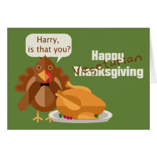 Happy Vegetarian Thanksgiving Humor Card