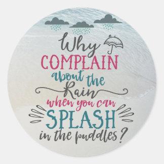 Happy Vibes Typography Rainy Day Quote Round Sticker