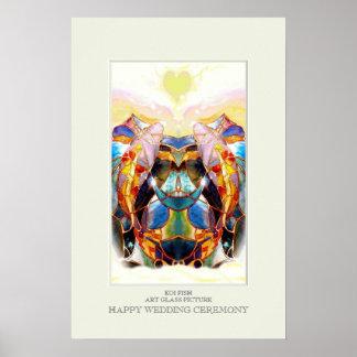 Happy Wedding Ceremony Poster of Glass Koi Fish