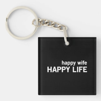 Happy Wife Happy Life Double-Sided Square Acrylic Key Ring