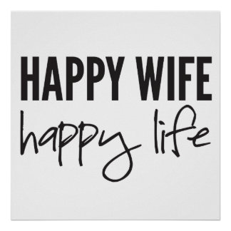 Happy Wife Happy Life Poster