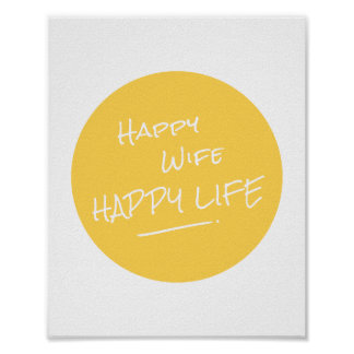 Happy Wife Happy Life Saying Yellow Spot Print Poster