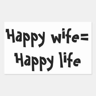 Happy Wife = Happy Life Rectangular Sticker