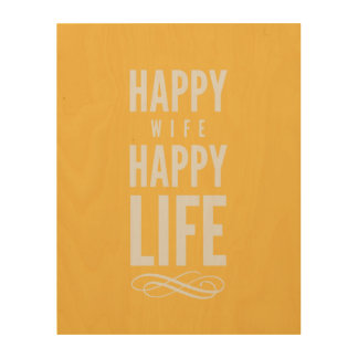 Happy Wife Typographic Quote Yellow Wood Print