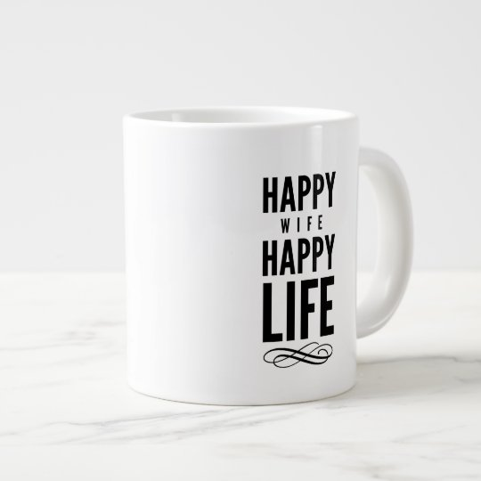 Happy Wife Wise Words Quote White Large Coffee