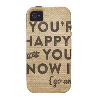 Happy You Know it Go away iPhone 4/4S Cases