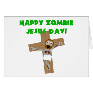 Happy Zombie Jesus Day Greeting Card