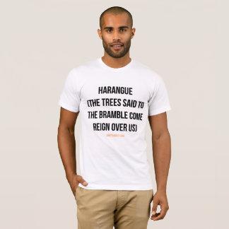 Harangue T-Shirt