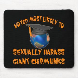 Harass Chipmunks Mouse Pads