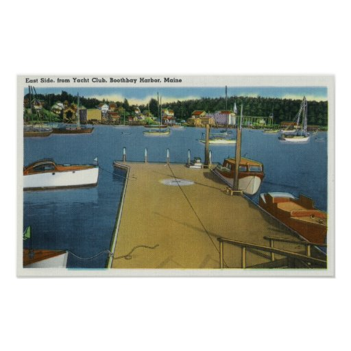 Harbor View from East Side of Yacht Club Poster