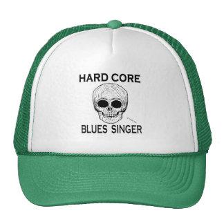 Hard Core Blues Singer Cap