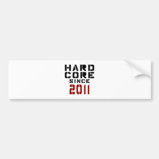 Hard Core Since 2011 Bumper Sticker