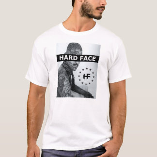 Hard face tshirt