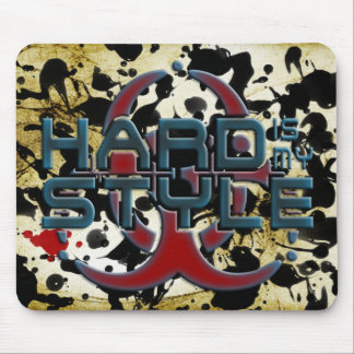 HARD is my STYLE + your background image Mouse Pad