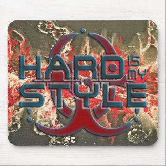 HARD is my STYLE + your background image Mousepads