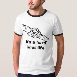 hard knot life T-Shirt