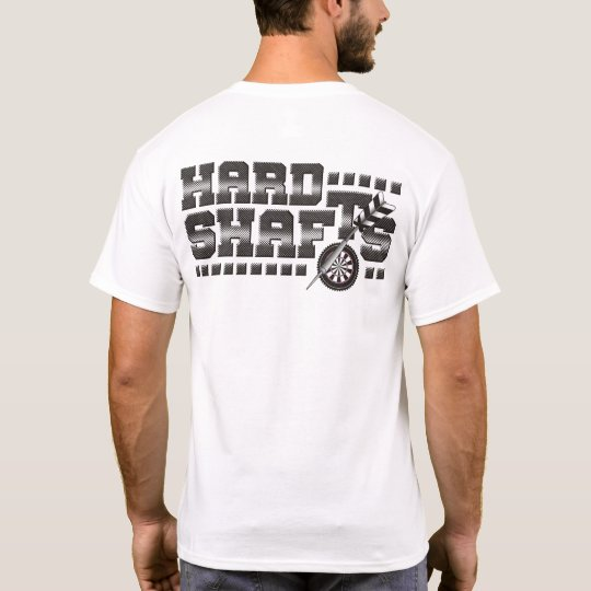 Hard Shafts Darts Team T-Shirt