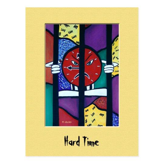 HaRd TiMe Colourful Postcard