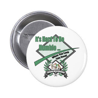 Hard To Be Humble 35th Birthday Gifts 6 Cm Round Badge