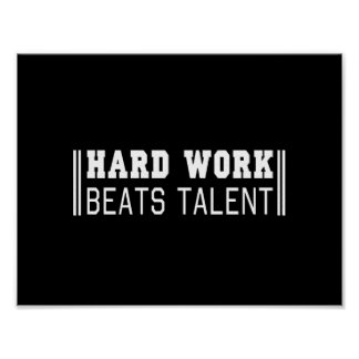 Hard Work Beats Talent Poster