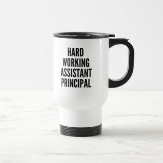 Hard Working Assistant Principal Travel Mug
