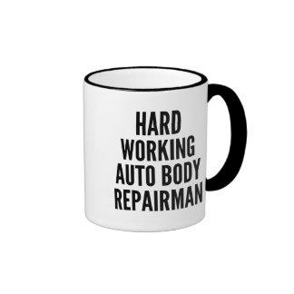 Hard Working Auto Body Repairman Ringer Mug