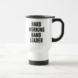 Hard Working Band Leader Travel Mug