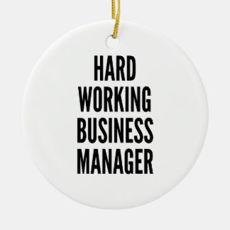 Hard Working Business Manager Christmas Ornament