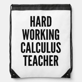 Hard Working Calculus Teacher Drawstring Bag