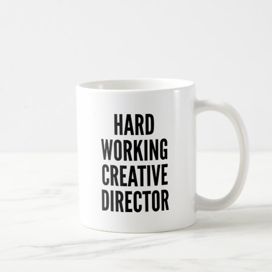 Hard Working Creative Director Coffee Mug
