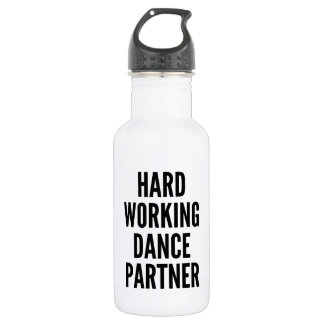Hard Working Dance Partner 532 Ml Water Bottle