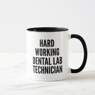 Hard Working Dental Lab Technician Mug