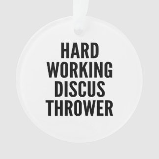 Hard Working Discus Thrower Ornament
