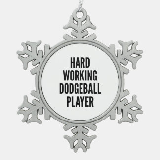Hard Working Dodgeball Player Snowflake Pewter Christmas Ornament