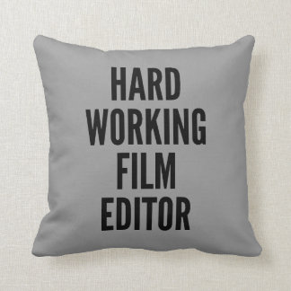Hard Working Film Editor Throw Pillow