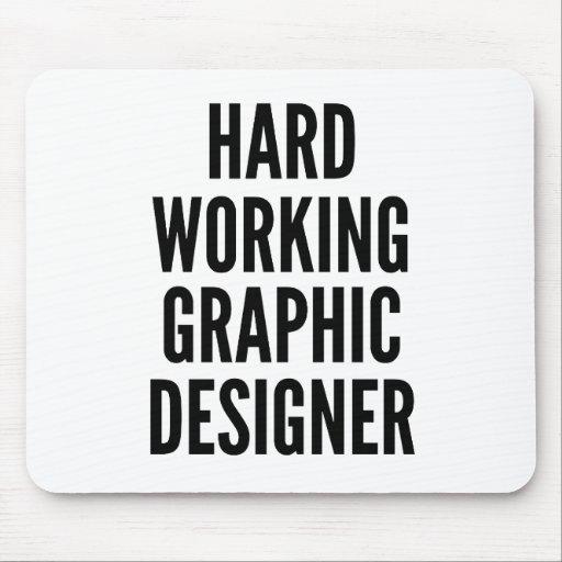 Hard Working Graphic Designer Mousepads