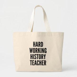 Hard Working History Teacher Jumbo Tote Bag