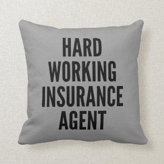 Hard Working Insurance Agent Cushion