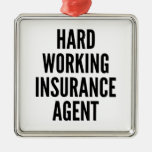 Hard Working Insurance Agent Silver-Colored Square Decoration