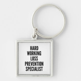 Hard Working Loss Prevention Specialist Silver-Colored Square Key Ring