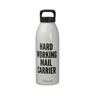 Hard Working Mail Carrier Drinking Bottles