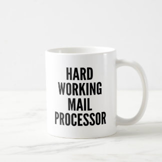 Hard Working Mail Processor Basic White Mug