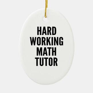 Hard Working Math Tutor Christmas Ornament