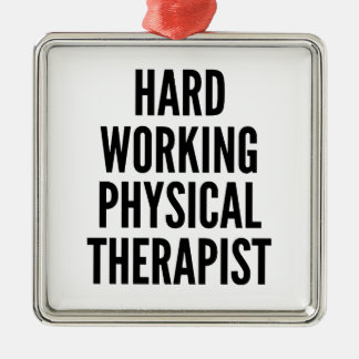 Hard Working Physical Therapist Christmas Ornament