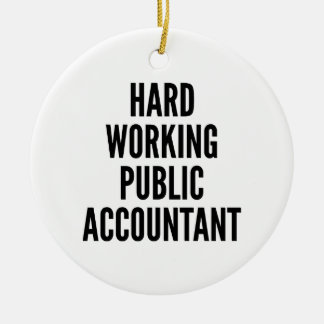 Hard Working Public Accountant Christmas Ornament