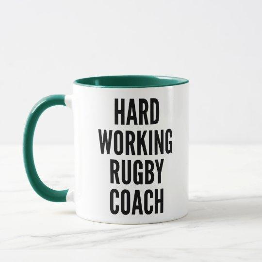 Hard Working Rugby Coach Mug