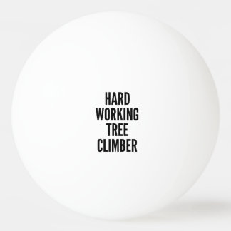 Hard Working Tree Climber Ping Pong Ball