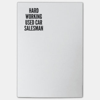 Hard Working Used Car Salesman Post-it® Notes